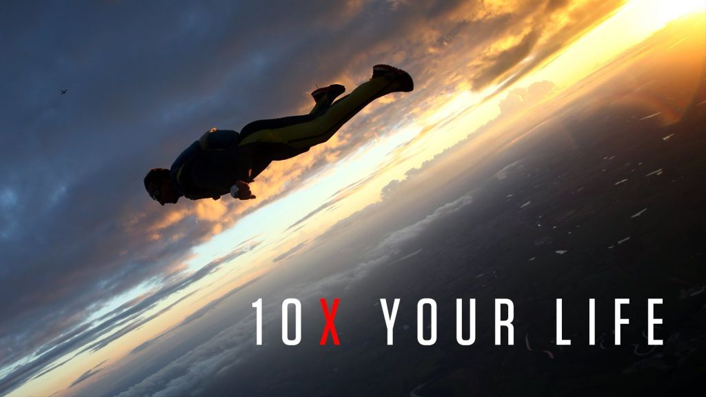 How to 10X your Life, your Business & your Income